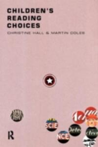 Children's Reading Choices - Martin Coles,Christine M. Hall - cover