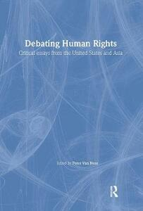 Debating Human Rights: Critical Essays from the United States and Asia - cover
