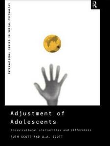 Adjustment of Adolescents: Cross-Cultural Similarities and Differences - Ruth Scott,W. A. Scott - cover