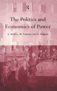 The Politics and Economics of Power - cover