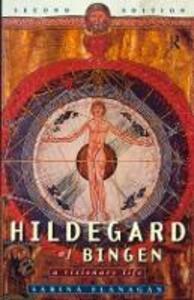 Hildegard of Bingen: A Visionary Life - Sabina Flanagan - cover