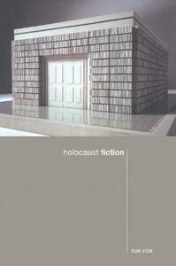 Holocaust Fiction - Sue Vice - cover