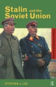 Stalin and the Soviet Union - Stephen J. Lee - cover