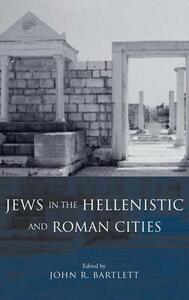 Jews in the Hellenistic and Roman Cities - cover