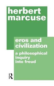 Eros and Civilization - Herbert Marcuse - cover