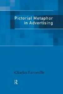 Pictorial Metaphor in Advertising - Charles Forceville - cover