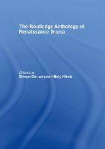 The Routledge Anthology of Renaissance Drama - cover