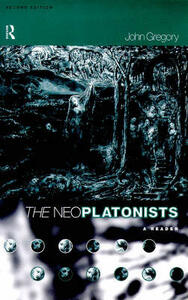 The Neoplatonists - John Gregory - cover