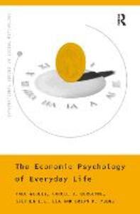 The Economic Psychology of Everyday Life - Paul Webley,Carole Burgoyne,Stephen Lea - cover