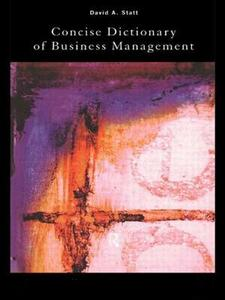 The Concise Dictionary of Business Management - David A. Statt - cover
