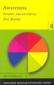 Awareness: Biorhythms, Sleep and Dreaming - Evie Bentley - cover