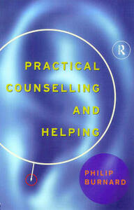 Practical Counselling and Helping - Philip Burnard - cover