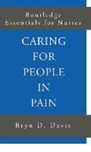 Caring for People in Pain - Bryn D. Davis - cover
