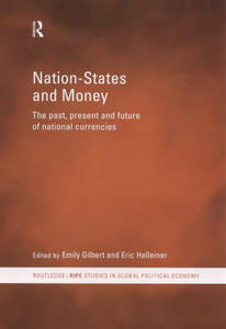 Nation-States and Money: The Past, Present and Future of National Currencies - cover