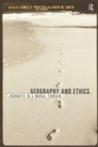 Geography and Ethics: Journeys in a Moral Terrain - cover