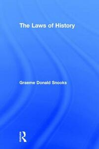 The Laws of History - Graeme Snooks - cover