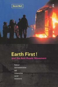 Earth First! and the Anti-Roads Movement - Derek Wall - cover