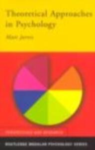 Theoretical Approaches in Psychology - Matt Jarvis - cover