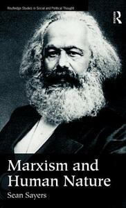 Marxism and Human Nature - Sean Sayers - cover