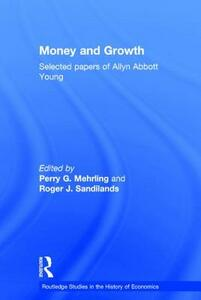 Money and Growth: Selected Papers of Allyn Abbott Young - Allyn Young - cover