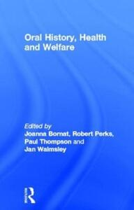 Oral History, Health and Welfare - cover