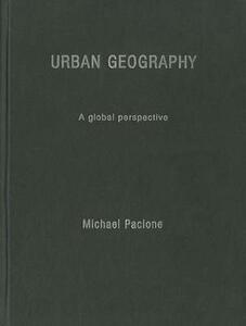 Urban Geography: A Global Perspective - Michael Pacione - cover