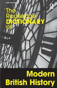 The Routledge Dictionary of Modern British History - John Plowright - cover