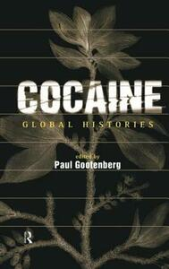 Cocaine: Global Histories - cover