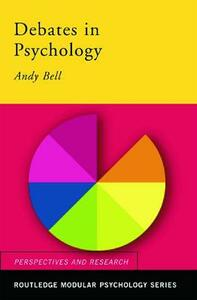 Debates in Psychology - Andy Bell - cover