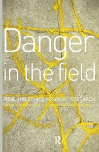 Danger in the Field: Ethics and Risk in Social Research - cover