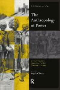The Anthropology of Power - cover