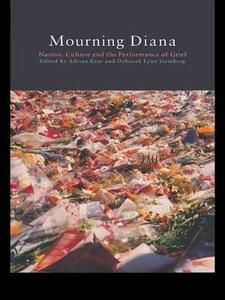 Mourning Diana: Nation, Culture and the Performance of Grief - cover