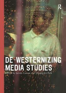 De-Westernizing Media Studies - cover