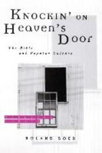 Knockin' on Heaven's Door: The Bible and Popular Culture - Roland Boer - cover