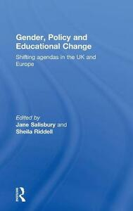 Gender, Policy and Educational Change: Shifting Agendas in the UK and Europe - cover