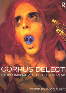 Corpus Delecti: Performance Art of the Americas - cover