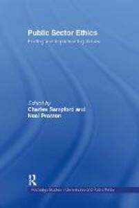 Public Sector Ethics: Finding and Implementing Values - cover