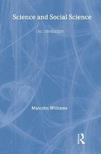 Science and Social Science: An Introduction - Malcolm Williams - cover