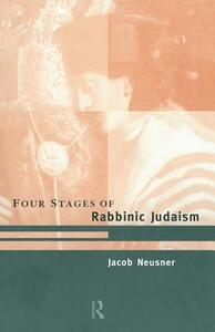 The Four Stages of Rabbinic Judaism - cover