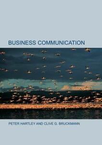 Business Communication: An Introduction - Peter Hartley,Clive G. Bruckmann - cover