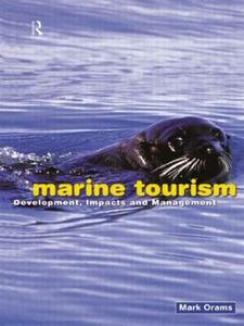 Marine Tourism: Development, Impacts and Management - Mark Orams - cover
