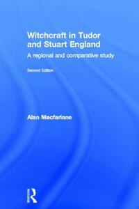 Witchcraft in Tudor and Stuart England - Alan MacFarlane - cover