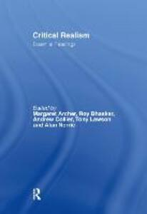 Critical Realism: Essential Readings - cover