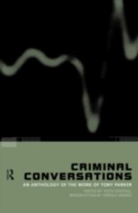 Criminal Conversations: An Anthology of the Work of Tony Parker - cover