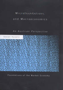 Microfoundations and Macroeconomics: An Austrian Perspective - Steven Horwitz - cover