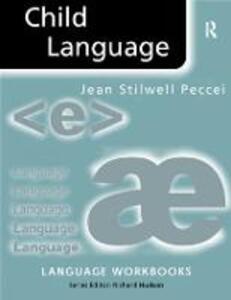 Child Language - Jean Stilwell Peccei - cover