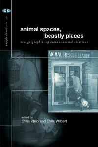 Animal Spaces, Beastly Places - Chris Philo,Chris Wilbert - cover
