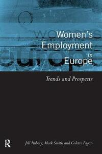 Women's Employment in Europe: Trends and Prospects - Colette Fagan,Jill Rubery,Mark Smith - cover