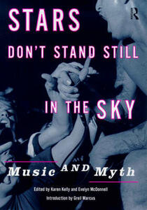 Stars Don't Stand Still In The Sky: Music and Myth - cover