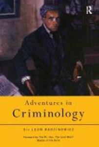 Adventures in Criminology - Leon Radzinowicz - cover